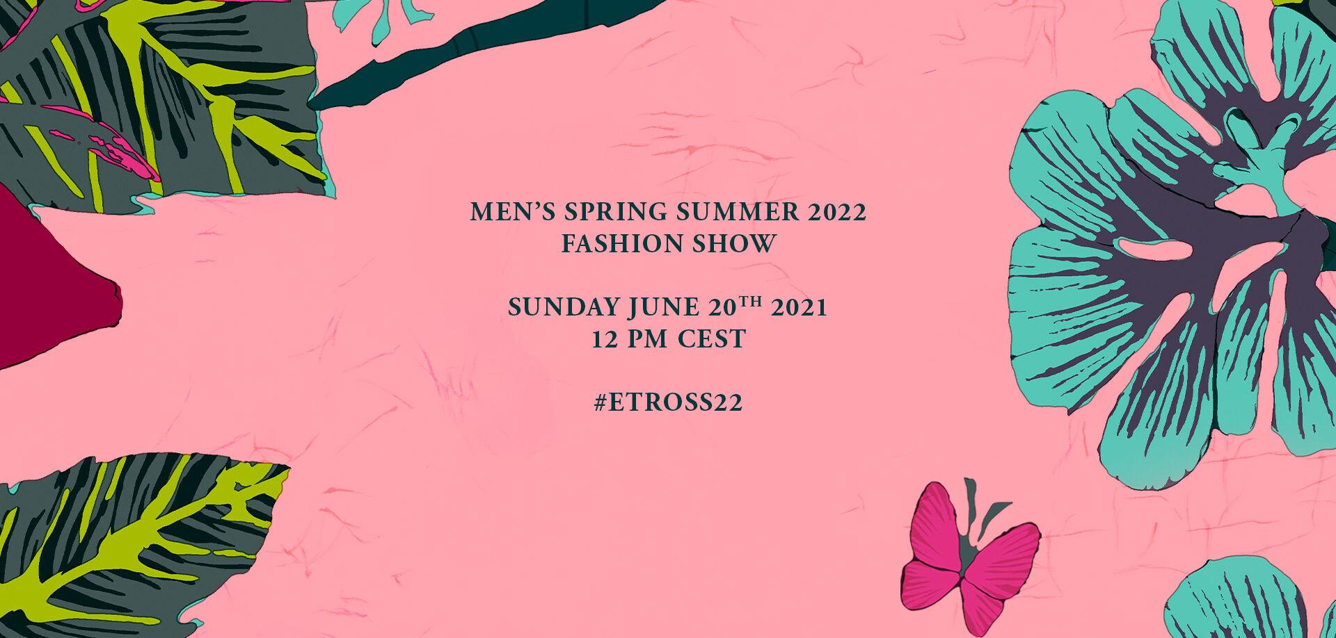 ETRO_Men Spring Summer 2022 Fashion SHow